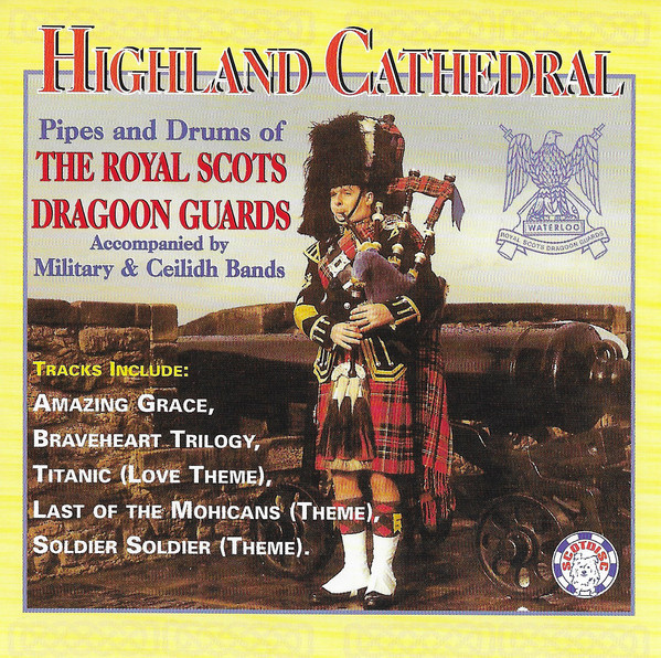 Pipes and Drums of The Royal Scots Dragoon Guards ‎CD Highland Cathedral