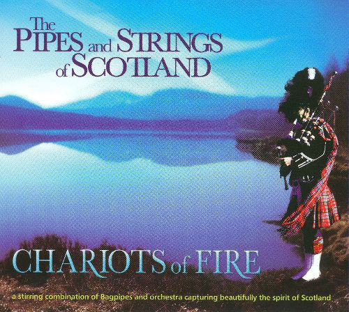 The Pipes & Strings Of Scotland CD Chariots of Fire